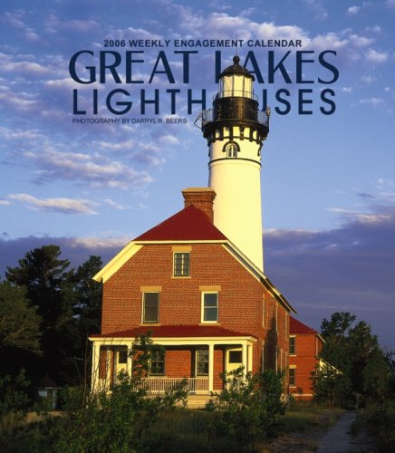 Great Lakes Lighthouses Weekly 2006 Calendar