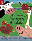 img - for Cock-a-Doodle-Doo! Barnyard Hullabaloo book / textbook / text book