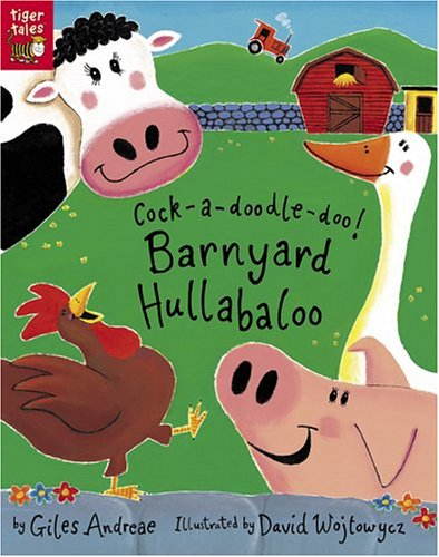 Cock-a-Doodle-Doo! Barnyard Hullabaloo, Giles Andreae