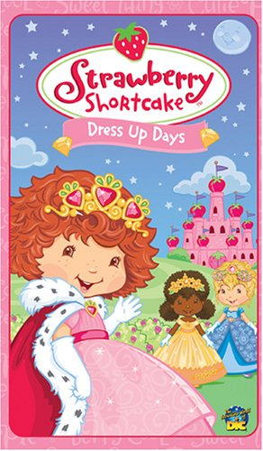 Strawberry Shortcake:Dress Up Days [VHS]