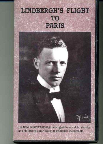 Lindbergh's Flight to Paris [VHS]