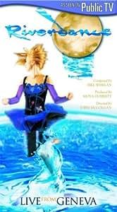 Riverdance: Live from Geneva -