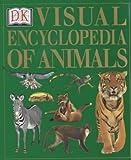 Dorling Kindersley Visual Encyclopedia of Animals (0751313971) by Kindersley, Dorling