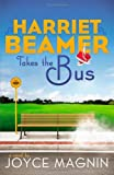 Harriet Beamer Takes the Bus (Harriet
