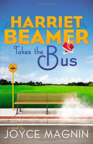 Image of Harriet Beamer Takes the Bus (Harriet Beamer Series)
