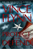 img - for Protect and Defend: A Thriller (Mitch Rapp) book / textbook / text book