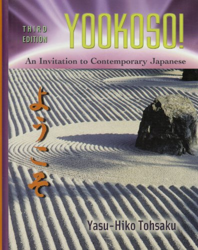 Yookoso! An Invitation to Contemporary Japanese, Third...