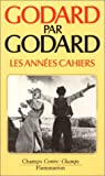 Godard par Godard (Contre-Champs) (French Edition) (2080815164) by Godard, Jean-Luc