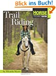 Trail Riding (Horse Illustrated Guide)