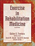 Exercise in rehabilitation medicine /