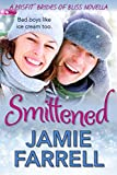 Smittened (Misfit Brides of Bliss)