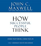 img - for How Successful People Think: Change Your Thinking, Change Your Life book / textbook / text book