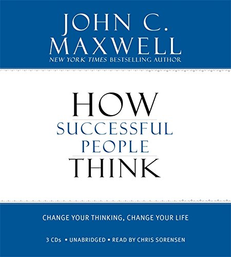Download How Successful People Think: Change Your Thinking, Change Your Life