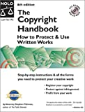 The Copyright Handbook: How to Protect & Use Written Works with CDROM with CDROM