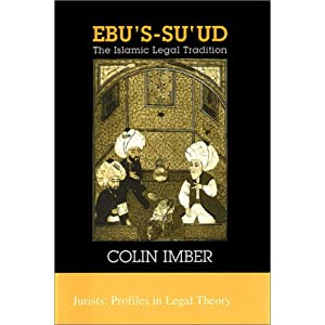 Amazon.com: Ebu's-su`ud: The Islamic Legal Tradition (Jurists ...