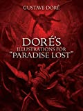 "Dore's Illustrations for ""Paradise Lost"" (0486277194) by Dore, Gustave"