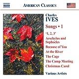 Ives: Songs, Vol. 1 ~ Various