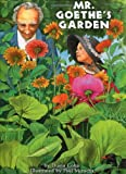 img - for Mr. Goethe's Garden book / textbook / text book