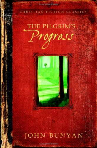 The Pilgrim&#39s Progress by John Bunyan