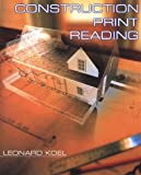 Construction Print Reading (0766808394) by Koel, Leonard