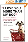 """I Love You More Than My Dog"": Five D..."