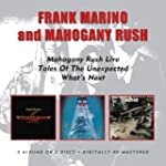 Mahogany Rush Live / Tales of the Une...
