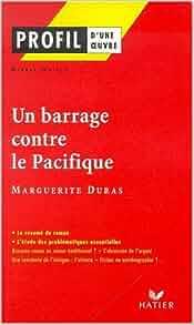 Profil d'une oeuvre : Un barrage contre le Pacifique, 1950, Marguerite
