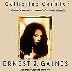 Catherine Carmier | Ernest J. Gaines