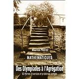 Mathématiques : Des Olympiades à l'agrégation : 93 thèmes d'exercices et problèmes corrigés (French Edition)