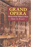 Grand Opera: Mirror of the Western Mind