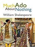 Image of much Ado About Nothing: William Shakespeare