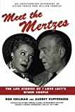 img - for Meet the Mertzes: The Life Stories of I Love Lucy's Other Couple by Rob Edelman (1999-09-18) book / textbook / text book