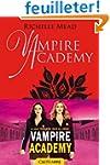 Vampire Academy T2 Morsure de glace