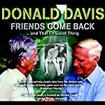 Friends Come Back...and That's a Good Thing | Donald Davis