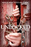 img - for Unlocked: Ten