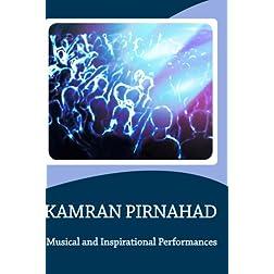 Kamran Pirnahad-Musical and Inspirational  Performances
