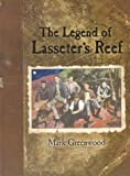 The Legend of Lasseters Reef