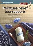 echange, troc Karine Poppe, Aurélie Lacombe - Peinture relief sur tous supports