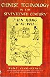img - for Chinese Technology in the Seventeenth Century: T'ien-kung K'ai-wu book / textbook / text book