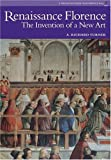 img - for Renaissance Florence: The Invention of a New Art (Perspectives Series) book / textbook / text book