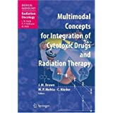 Multimodal Concepts for Integration of Cytotoxic Drugs (Medical Radiology / Radiation Oncology)
