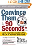 Convince Them in 90 Seconds or Less:...