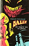 Sally y el tigre en el pozo (Sally Lockhart Mysteries) (Spanish Edition)