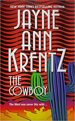 The Cowboy by Jayne Ann Krentz