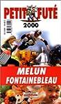 Melun-Fontainebleau 2000