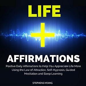 Life Affirmations Speech