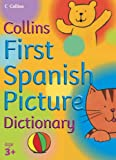 First Spanish Picture Dictionary (Collins Primary Dictionaries) (0007203470) by Sharratt, Nick