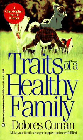 Traits of a Healthy Family (Epiphany)