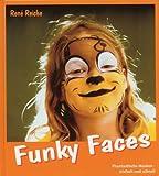 Funky Faces - Phantastische Masken - einfach und schnell. -