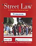 Street Law: A Course in Practical Law, Workbook